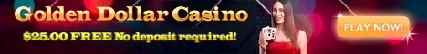 Golden Dollar casino, Get $55.00 FREE No deposit required!